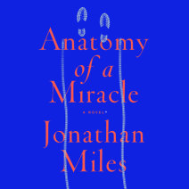 Anatomy of a Miracle Cover