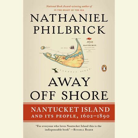 Away Off Shore by Nathaniel Philbrick