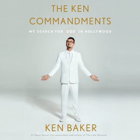 The Ken Commandments by Ken Baker