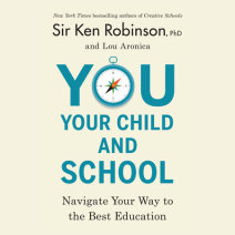 You, Your Child, and School Cover