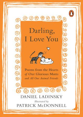 Darling, I Love You by Daniel Ladinsky
