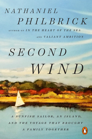 Second Wind by Nathaniel Philbrick