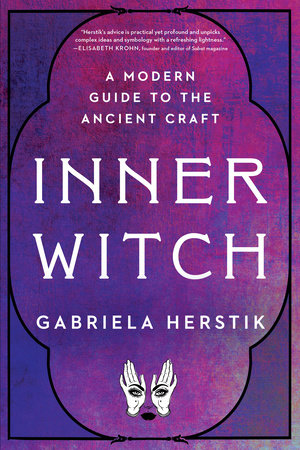 Inner Witch by Gabriela Herstik