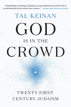 God Is In The Crowd By Tal Keinan Penguinrandomhouse Books