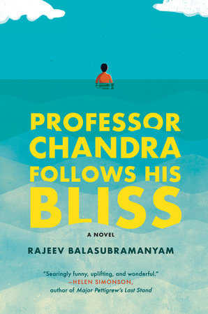 The cover of the book Professor Chandra Follows His Bliss