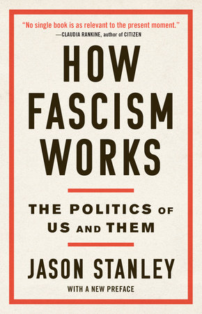 How Fascism Works by Jason Stanley