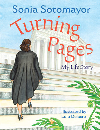 Turning Pages by Sonia Sotomayor