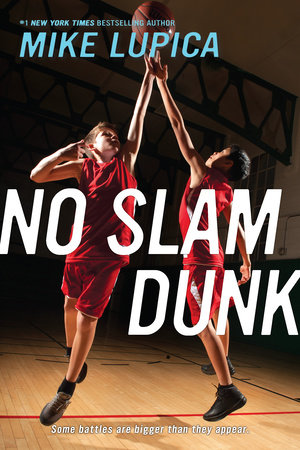 No Slam Dunk by Mike Lupica