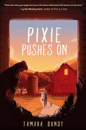 Pixie Pushes On by Tamara Bundy
