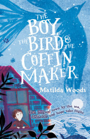 The Boy, the Bird & the Coffin Maker