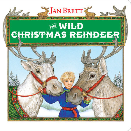 The Wild Christmas Reindeer by Jan Brett
