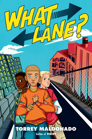 What Lane? by Torrey Maldonado: 9780525518433 | PenguinRandomHouse.com:  Books