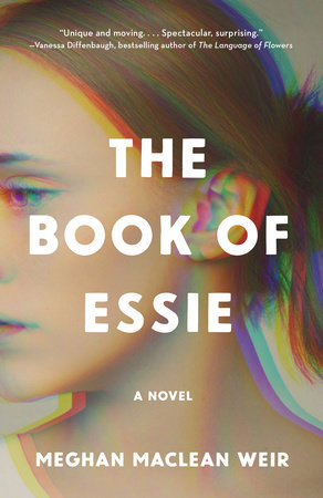 The Book of Essie by Meghan MacLean Weir