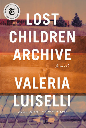 The cover of the book Lost Children Archive