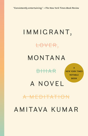 Immigrant, Montana by Amitava Kumar