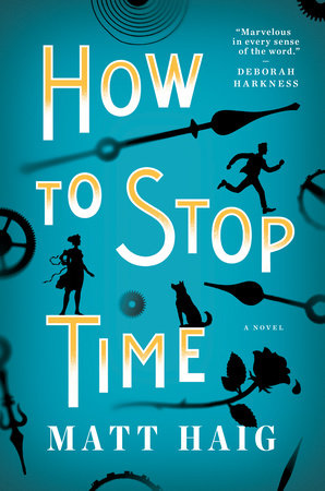 Image result for how to stop time matt haig