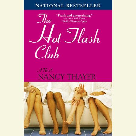The Hot Flash Club by Nancy Thayer