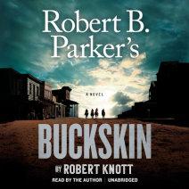 Robert B. Parker's Buckskin Cover