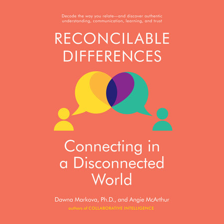 Reconcilable Differences by Dawna Markova and Angie McArthur