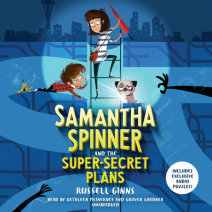 Samantha Spinner and the Super-Secret Plans Cover