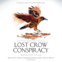 Lost Crow Conspiracy (Blood Rose Rebellion, Book 2) Cover