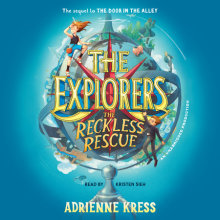 The Explorers: The Reckless Rescue Cover