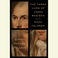 The Three Lives of James Madison Cover