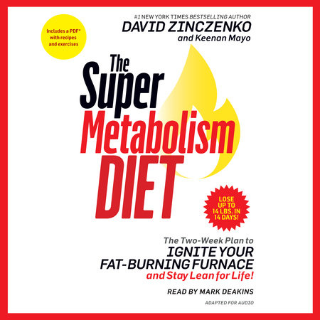 The Super Metabolism Diet by David Zinczenko and Keenan Mayo