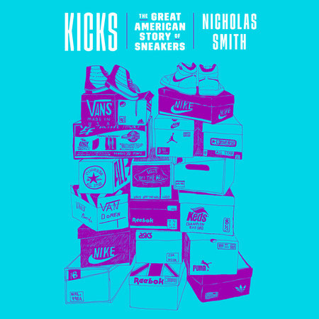 Kicks by Nicholas Smith
