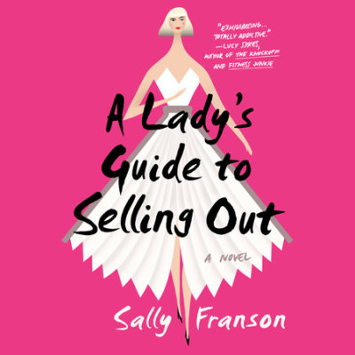 A Lady's Guide to Selling Out cover