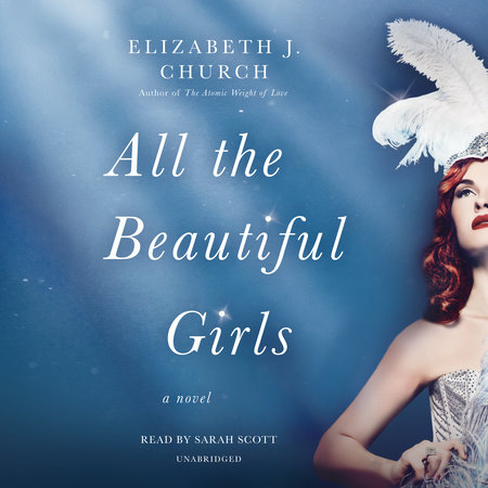 All the Beautiful Girls by Elizabeth J. Church
