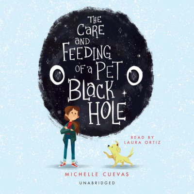 The Care and Feeding of a Pet Black Hole cover