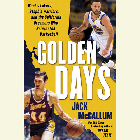 Golden Days by Jack McCallum