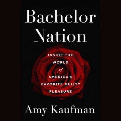 Bachelor Nation cover