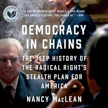 Democracy in Chains by Nancy MacLean