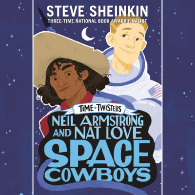 Neil Armstrong and Nat Love, Space Cowboys cover