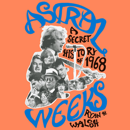 Astral Weeks by Ryan H. Walsh