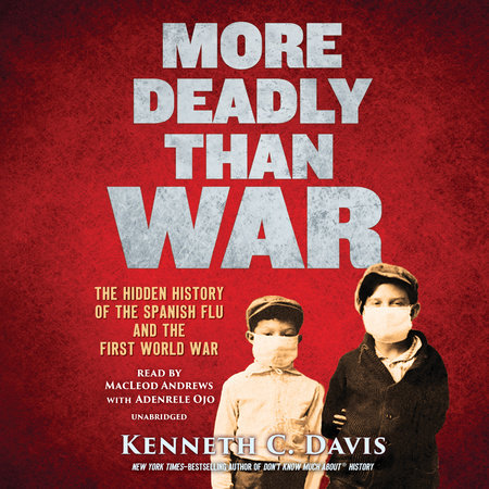 More Deadly Than War by Kenneth C. Davis