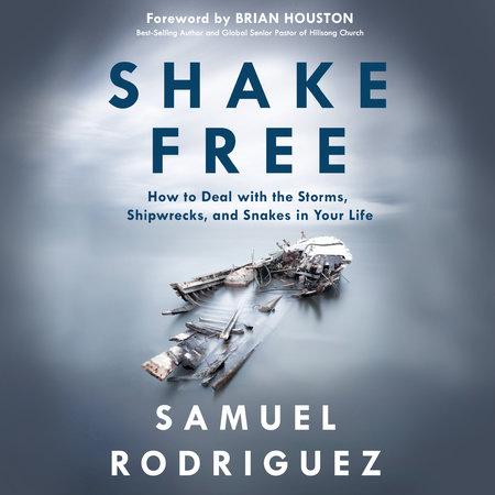 Shake Free by Samuel Rodriguez