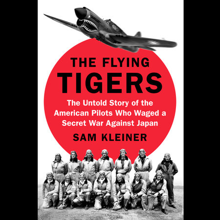 The Flying Tigers by Sam Kleiner