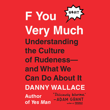 F You Very Much by Danny Wallace
