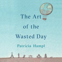 The Art of the Wasted Day Cover