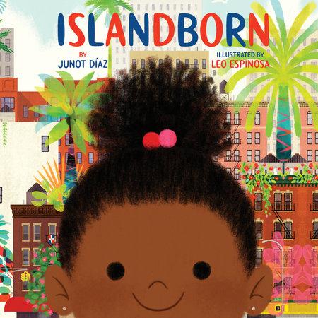 Islandborn by Junot Diaz