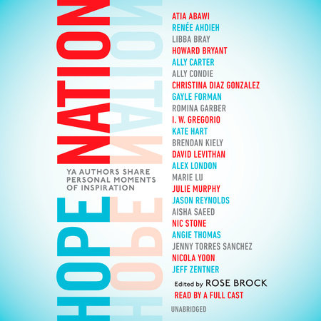 Hope Nation by Angie Thomas, Jason Reynolds, Nicola Yoon and Marie Lu