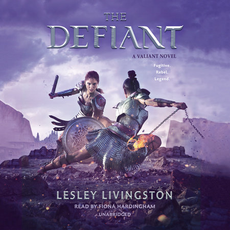 The Defiant by Lesley Livingston