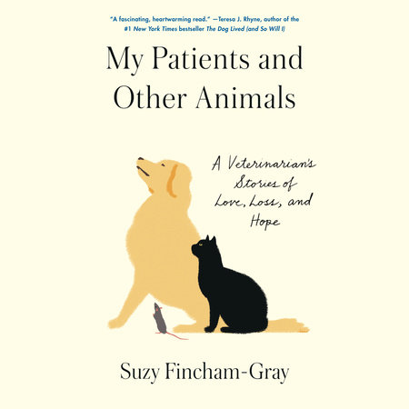 My Patients and Other Animals by Suzy Fincham-Gray