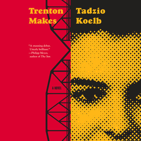 Trenton Makes by Tadzio Koelb