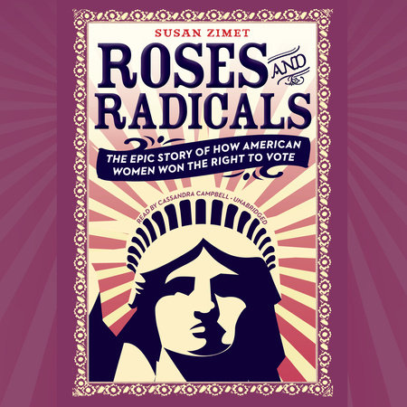 Roses and Radicals by Susan Zimet and Todd Hasak-Lowy