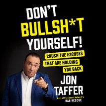 Don't Bullsh*t Yourself! Cover