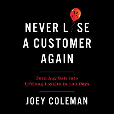 Never Lose a Customer Again cover